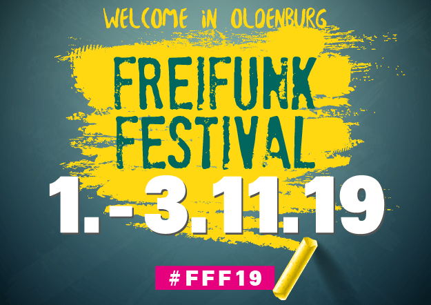 Banner: Welcome in Oldenburg. Freifunk-Festival 1.-3.11.19. #FFF19.